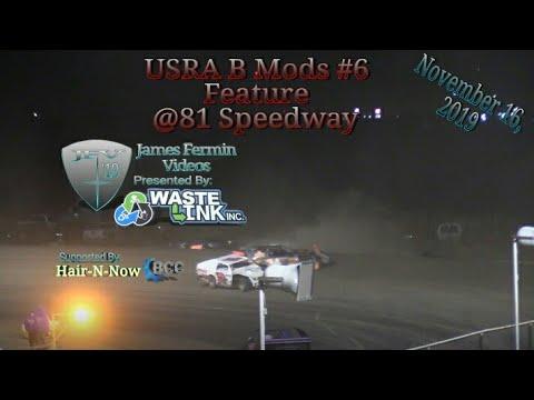 USRA B Mods #6, Feature, 81 Speedway, 11/16/19
