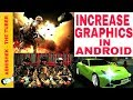 How to play HIGH GRAPHICS games in android with reduced lagging
