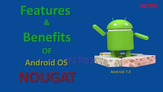 Features and Benefits fo Android OS Nougat Hindi
