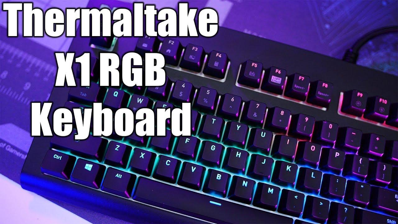 Thermaltake X1 Rgb Keyboard Review Youtube