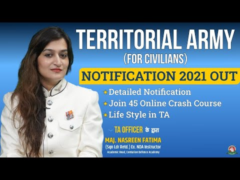 Territorial Army 2021 Notification Out ,What is TA   How to Join TA   TA 2021 Preparation Strategy