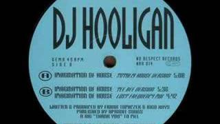 DJ Hooligan Imagination Of House Totally House Version