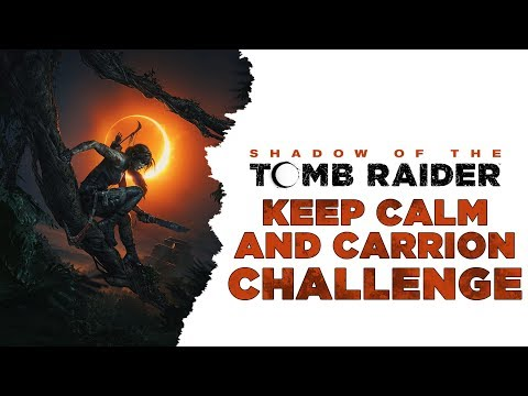 Shadow of the Tomb Raider • Keep Calm and Carrion Challenge • Condor Feathers • The Hidden City