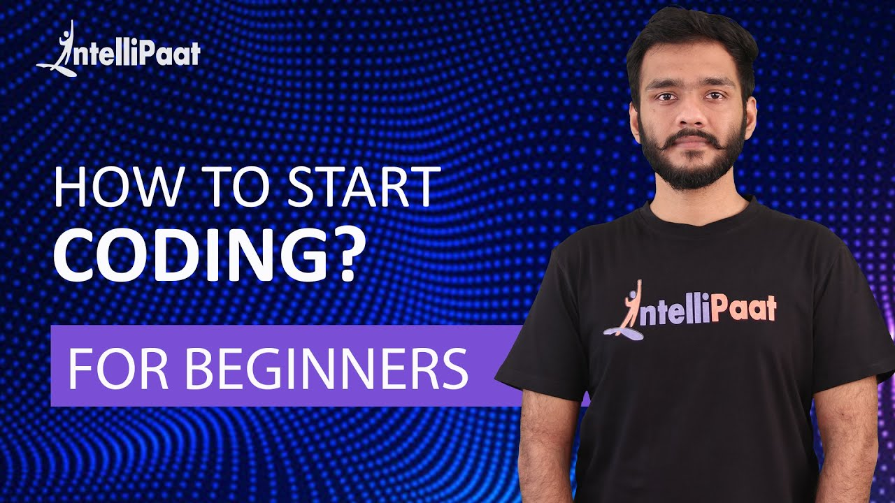 Download How to Start Coding | Programming for Beginners | Learn Coding | Intellipaat