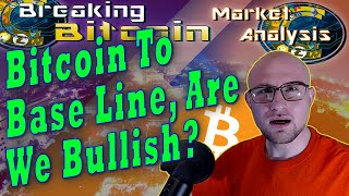 Breaking Bitcoin Market Update - Bitcoin Tests The Base Line From Below As Our Alts Perform Well!
