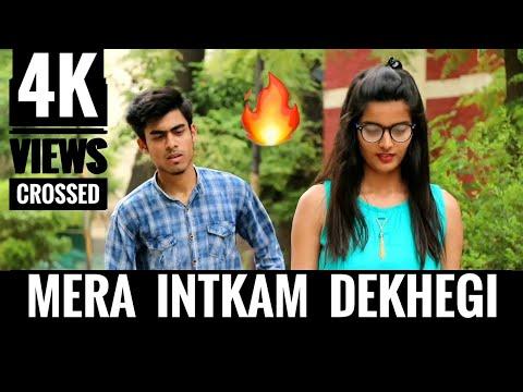 INTKAM    Mera Inteqam Dekhegi    Heart Touching Story    RB KI VINES