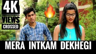 INTKAM || mera inteqam dekhegi || heart touching story || RB KI VINES