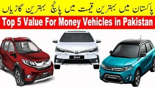 Top 5 Value For Money Vehicles in Pakistan