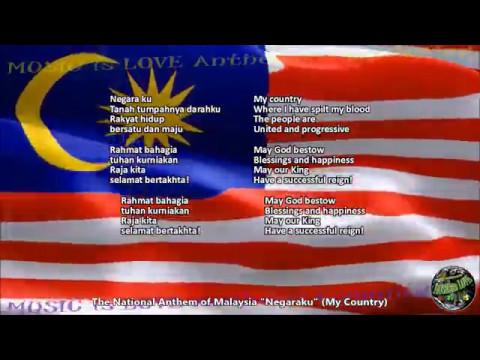 Malaysia National Anthem Negaraku With Music Vocal And Lyrics Malay W English Translation Youtube