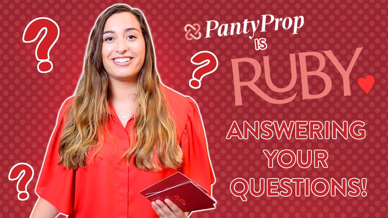 Ask Ruby - Episode #1: PantyProp Is Now Ruby Love - Period Q&A