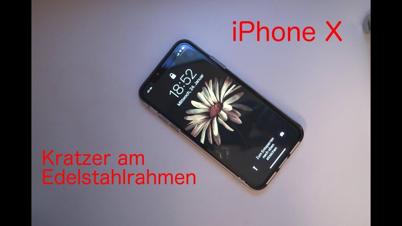 iPhone X Kratzer am Edelstahlrahmen - YouTube