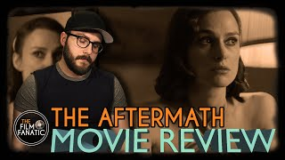 The Aftermath - Movie Review