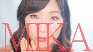 『 MIKA  』フルバージョン 高崎美佳