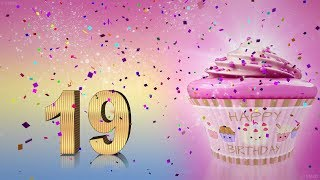 Birthday song for the 19th birthday. Happy Birthday To You. Funny birthday video.