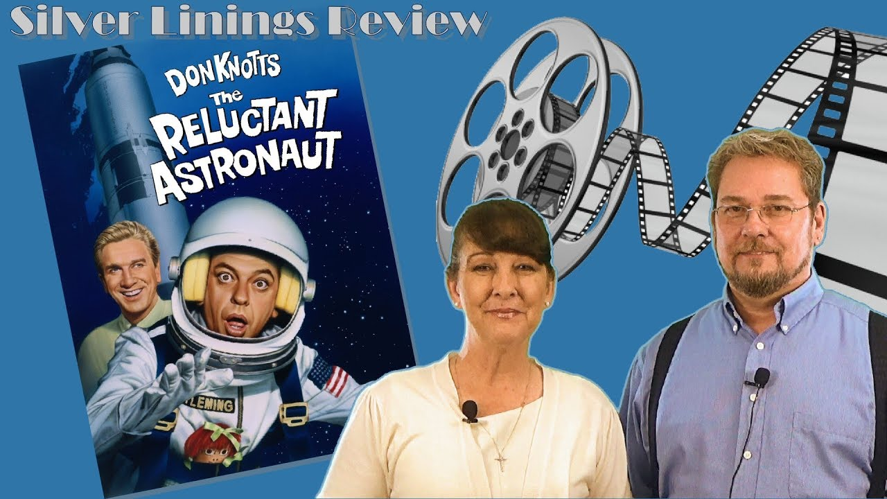 the reluctant astronaut starring don knotts silver linings movie