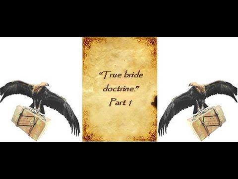 True Bride Doctrine Pt1