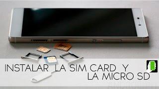 HUAWEI P8 Como Instalar  La Sim Card  Y La Micro SD HD
