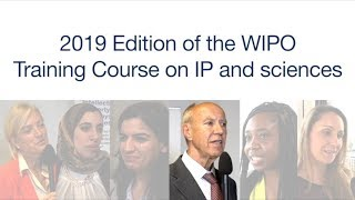 2019 Edition of the WIPO Training Course on IP and Sciences