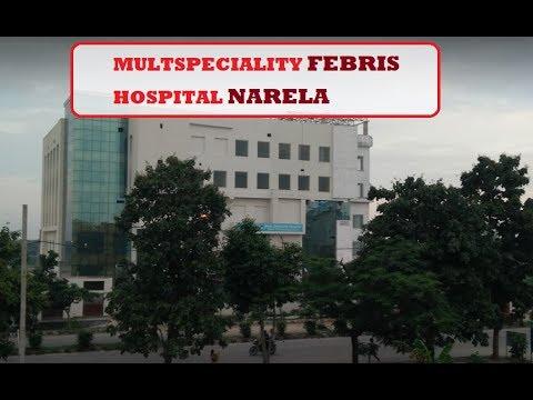 FEBRIS MULTISPECIALITY HOSPITAL || Now open in Narela Outer Delhi | Delhi Darpan TV