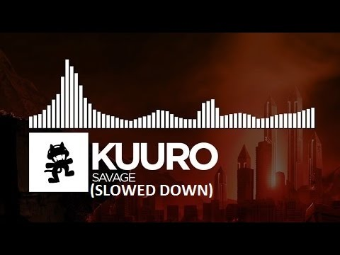 KUURO - Savage (Slowed Down)