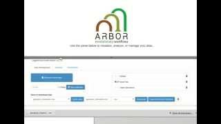 Arbor: Creating And Running A Workflow