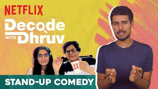 Rise of Hindi Stand Up Comedy Online | @Dhruv Rathee, @Tanmay Bhat & Prashasti Singh | Netflix India