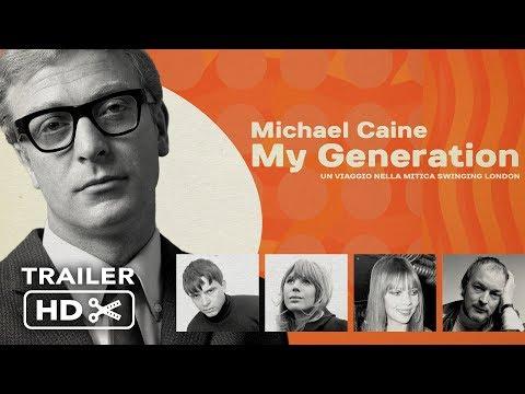 MY GENERATION con Michael Caine   Trailer italiano ufficiale
