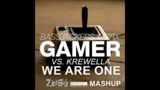 Bassjackers & GRX Vs. Krewella - We Are One Gamer (ZuGé Mashup)