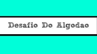 Baixar Desafio do Algodão ft. Bianca Nogueira