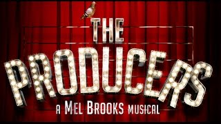 The Producers The Musical Behind the Scenes