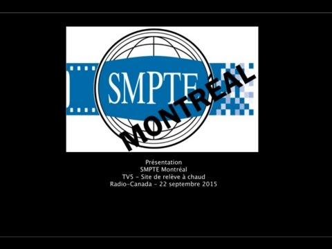 Soirée SMPTE - TV5 / Site de Relève à chaud - SRC - 22 septembre 2015