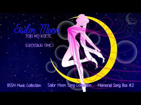 Sailor Moon Song Collection OST | Toki Wo Koete… | Crossing Time…