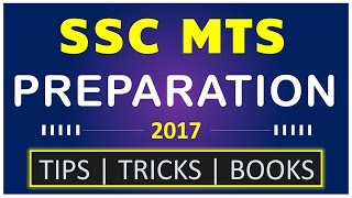 How to prepare for SSC MTS 2017 in 2 months?(Tips Tricks Books)