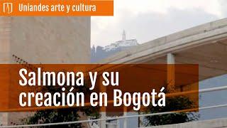 La arquitectura de Rogelio Salmona en Bogotá