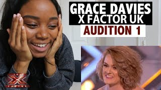 GRACE DAVIES - X FACTOR  2017 WEEK 1 AUDITION - REACTION!