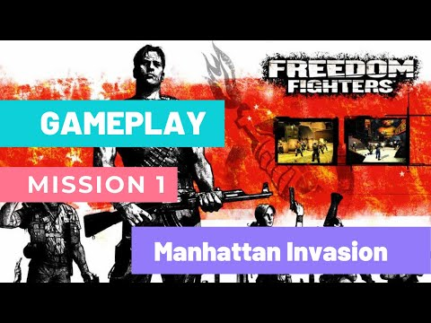 Freedom Fighters Gameplay    Mission 1    Manhattan Invasion    Full HD 1080p  