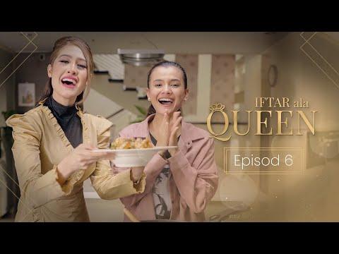 Iftar Ala Queen - Episod 6