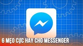 6 tính năng có thể bạn chưa biết trên Facebook Messenger