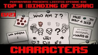 Top 11 The Binding of Isaac Characters [2:05]