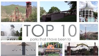 Top 10 Parks - Top 10 Amusement Parks in the U.S. - Late 2016 Edition