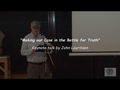 John Lauritsen - Making our Case in the Battle for Truth