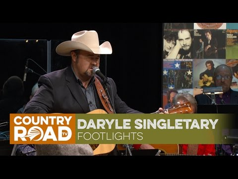 "Daryle Singletary sings ""Footlights"""