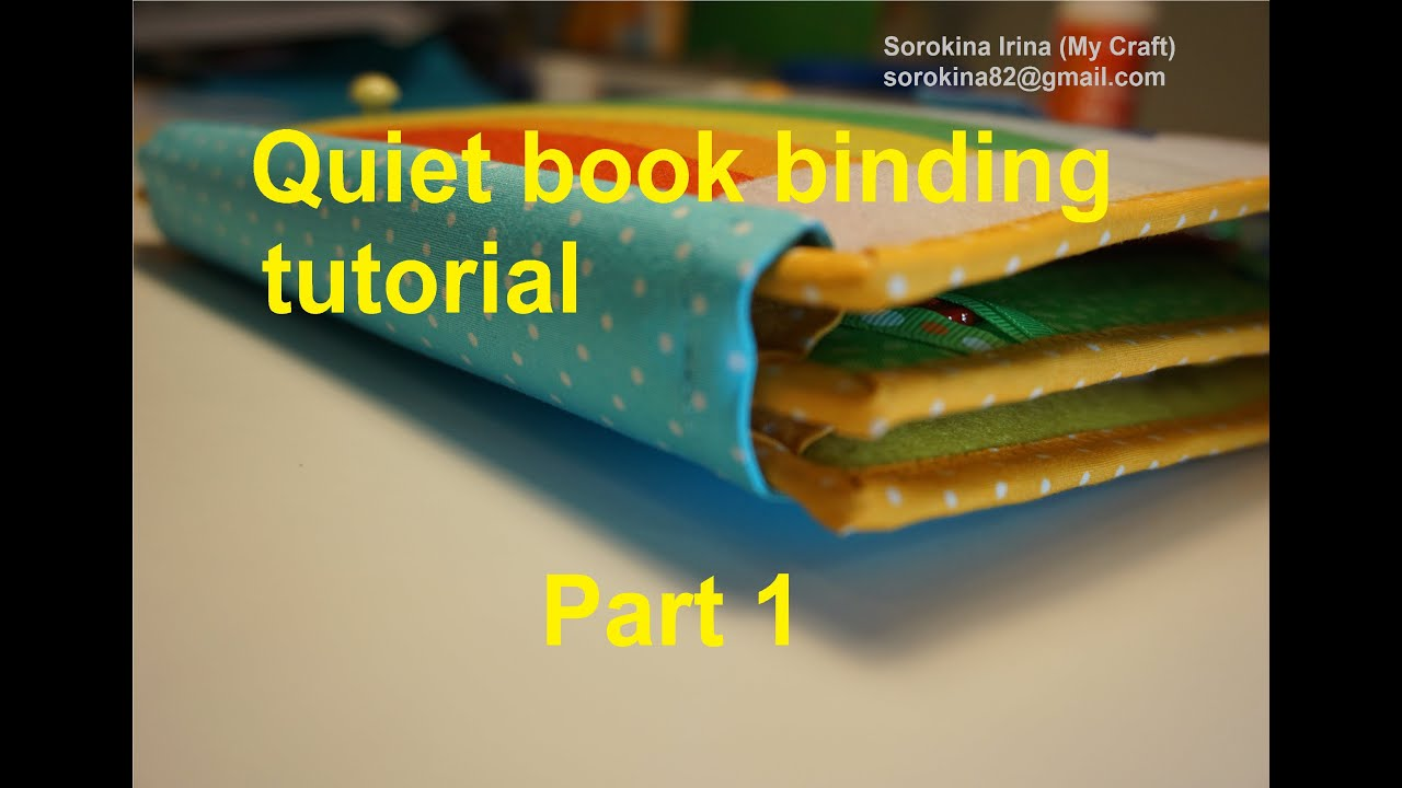 quiet book binding tutorial part 1 youtube
