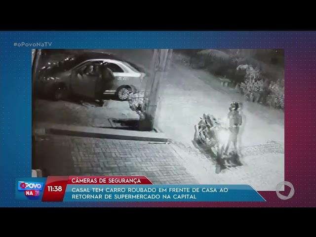 Casal tem carro roubado em frente de casa ao retornar de supermercado na Capital- O Povo na TV