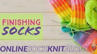 Online Sock Knit Along: Finishing Socks