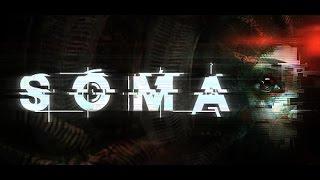 SOMA прохождение с Карном. Часть 1 - Атмосферный ужастик