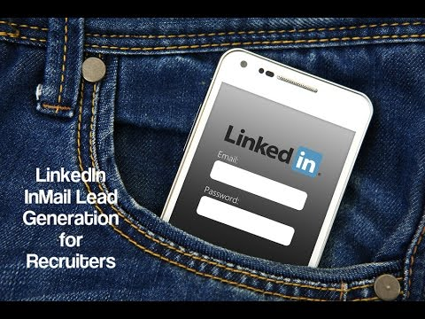 LinkedIn InMail Lead Generation for Recruiters