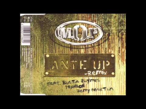 M.O.P. - Ante Up (Remix) (ft. Busta Rhymes, Tephlon and Remy Martin)