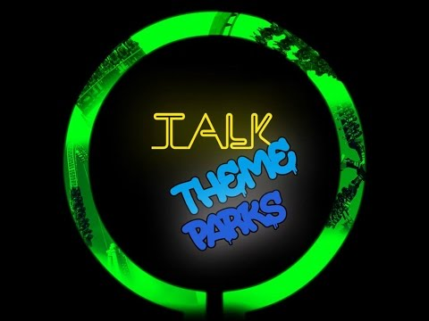 TALK Theme Parks #11 - Rollercoaster Restaurant, SW8, Margate Finances and More!