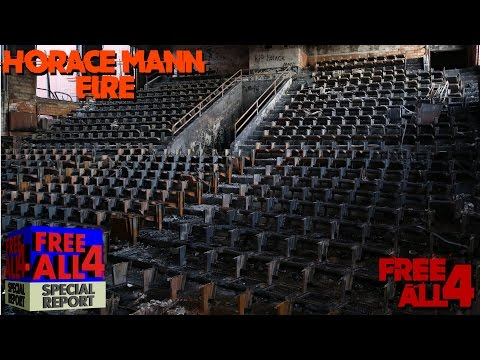 Horace Mann Auditorium Fire (Free4All Special Report)
